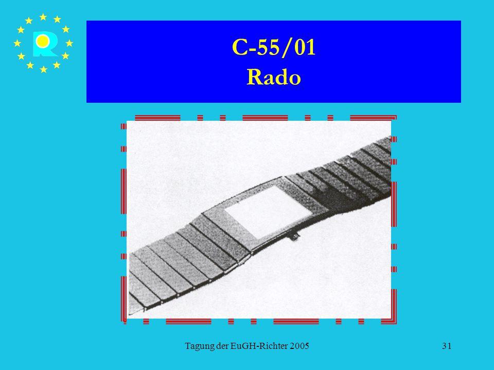 Tagung der EuGH-Richter 200531 C-55/01 Rado