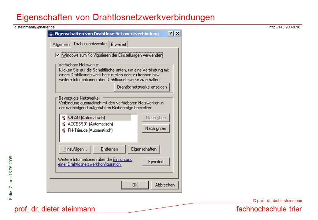 d.steinmann@fh-trier.dehttp://143.93.49.10 prof. dr. dieter steinmannfachhochschule trier © prof. dr. dieter steinmann Folie 17 vom 16.05.2006 Eigensc