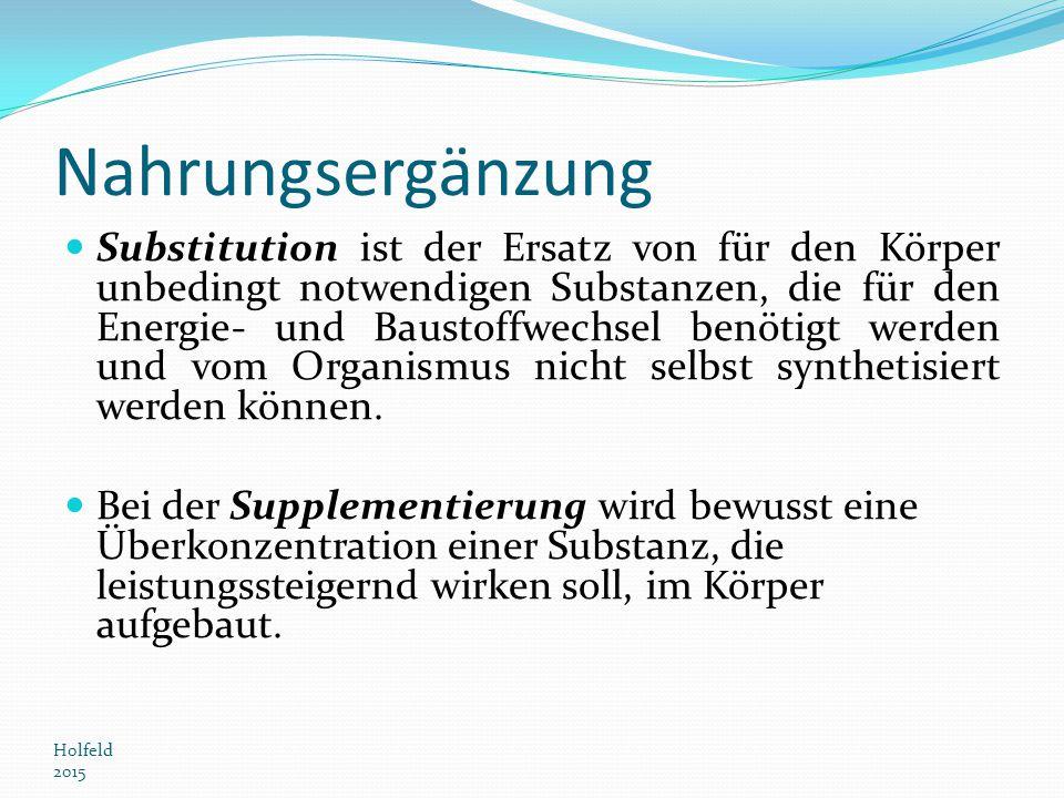 Nahrungsergänzung Substitution ist der Ersatz von für den Körper unbedingt notwendigen Substanzen, die für den Energie- und Baustoffwechsel benötigt w