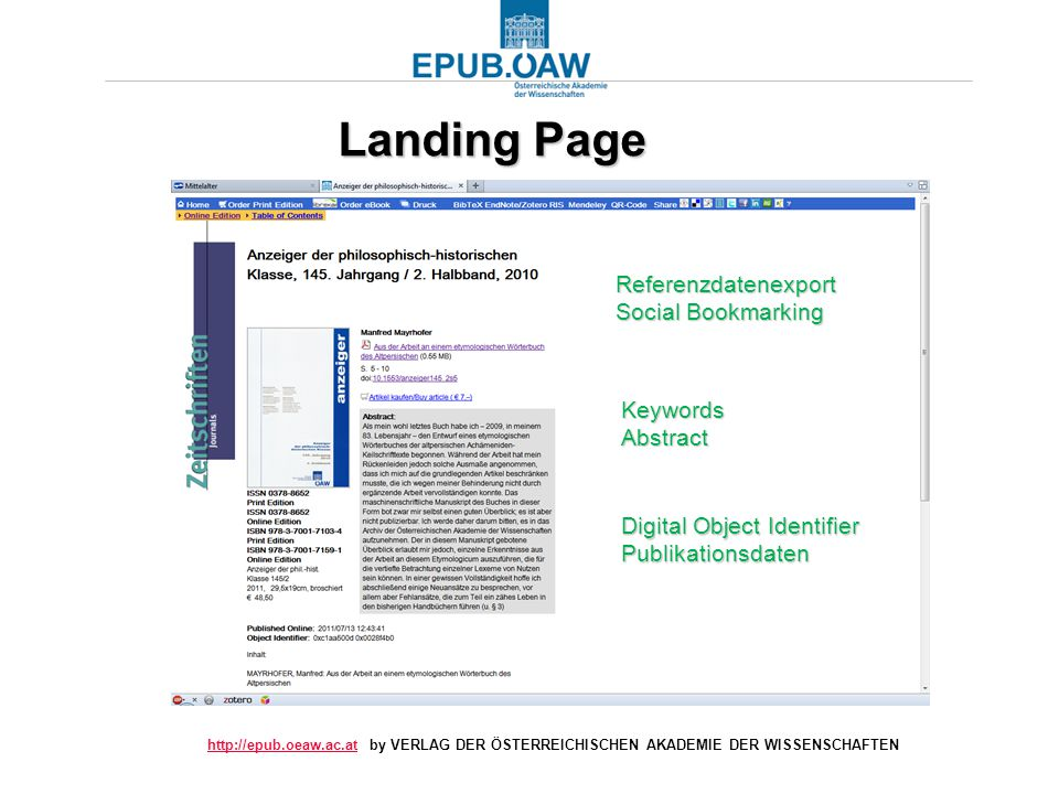 by VERLAG DER ÖSTERREICHISCHEN AKADEMIE DER WISSENSCHAFTEN Landing Page Referenzdatenexport Social Bookmarking KeywordsAbstract Digital Object Identifier Publikationsdaten
