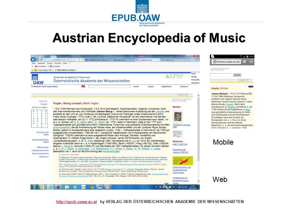 http://epub.oeaw.ac.athttp://epub.oeaw.ac.at by VERLAG DER ÖSTERREICHISCHEN AKADEMIE DER WISSENSCHAFTEN Austrian Encyclopedia of Music Mobile Web