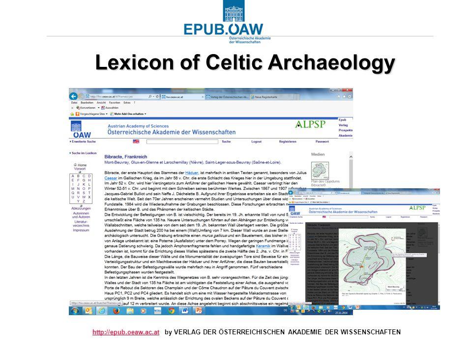 http://epub.oeaw.ac.athttp://epub.oeaw.ac.at by VERLAG DER ÖSTERREICHISCHEN AKADEMIE DER WISSENSCHAFTEN Lexicon of Celtic Archaeology