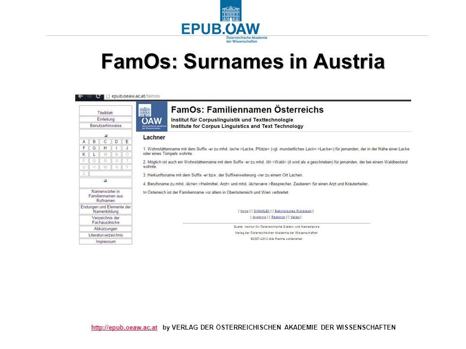 http://epub.oeaw.ac.athttp://epub.oeaw.ac.at by VERLAG DER ÖSTERREICHISCHEN AKADEMIE DER WISSENSCHAFTEN FamOs: Surnames in Austria