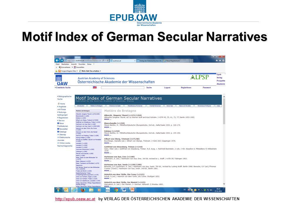 http://epub.oeaw.ac.athttp://epub.oeaw.ac.at by VERLAG DER ÖSTERREICHISCHEN AKADEMIE DER WISSENSCHAFTEN Motif Index of German Secular Narratives