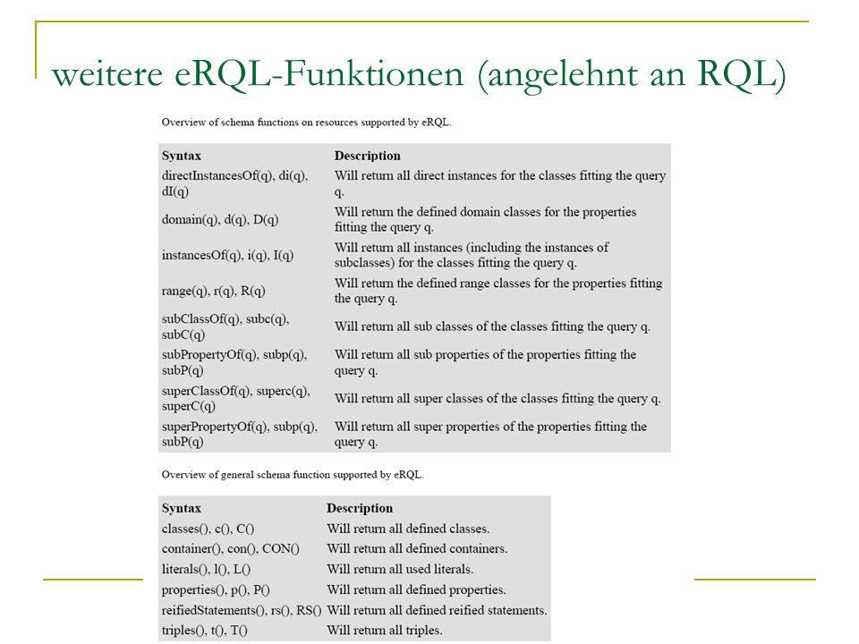 weitere eRQL-Funktionen (angelehnt an RQL)