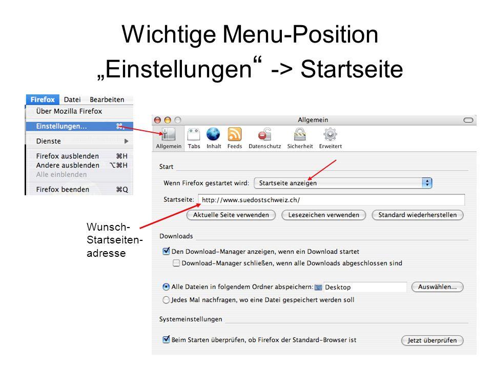 """Wichtige Menu-Position """"Einstellungen """" -> Startseite Wunsch- Startseiten- adresse"""