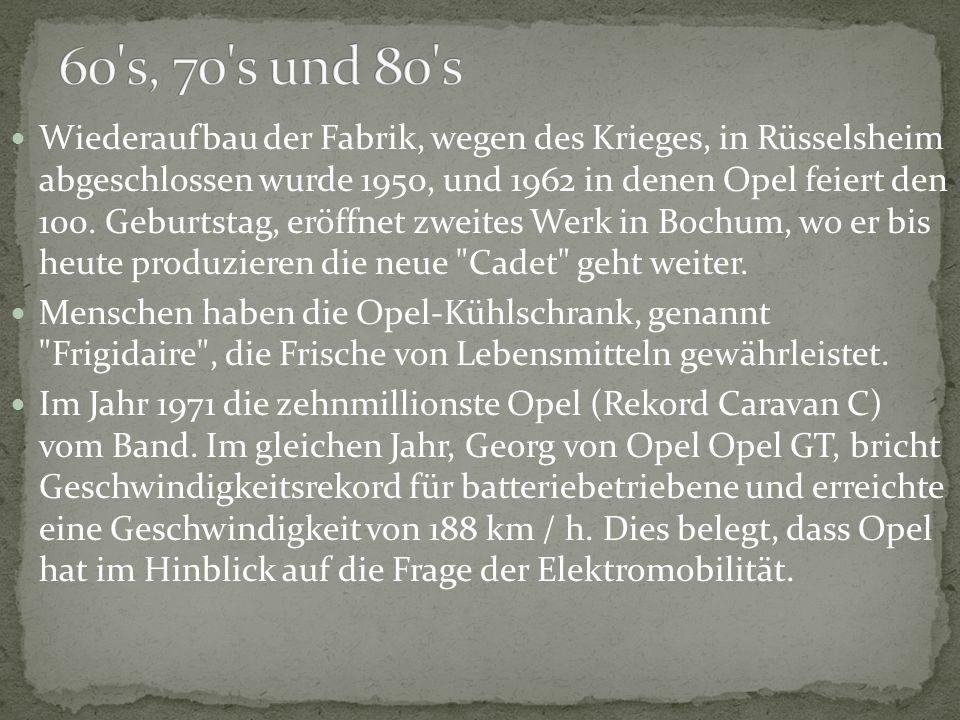 Wiederaufbau der Fabrik, wegen des Krieges, in Rüsselsheim abgeschlossen wurde 1950, und 1962 in denen Opel feiert den 100. Geburtstag, eröffnet zweit