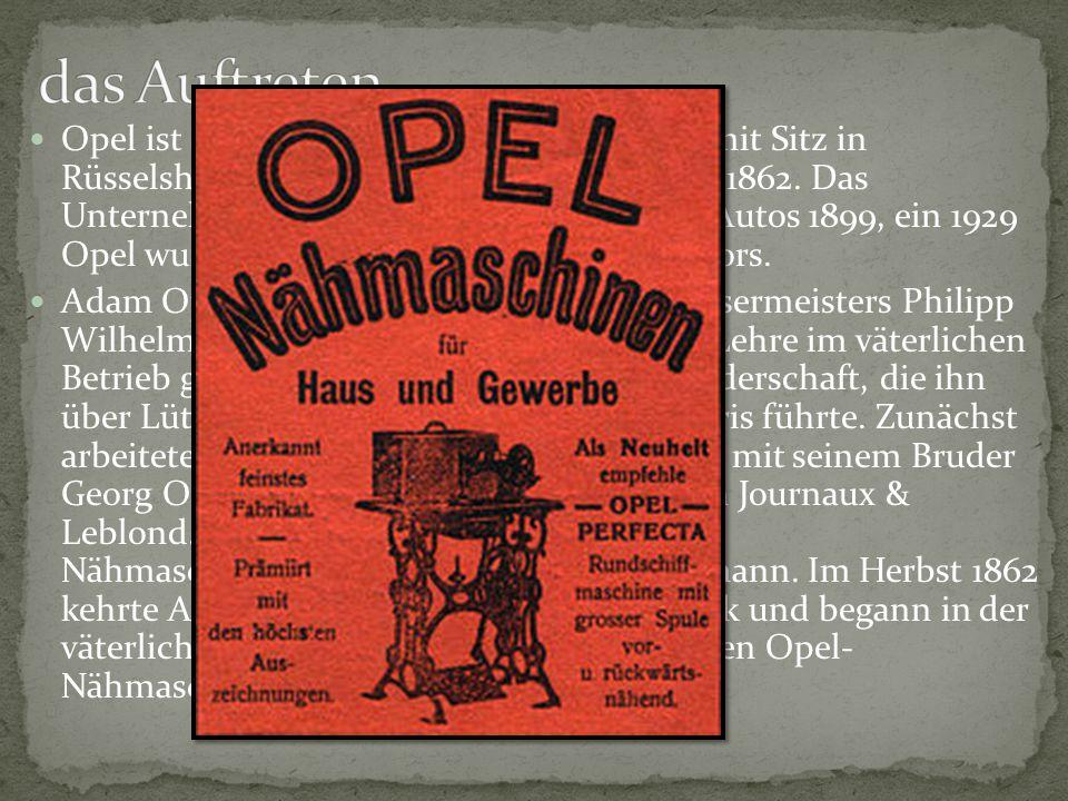 Opel ist die deutsche Automobilhersteller mit Sitz in Rüsselsheim die von Adam Opel gegründet 1862. Das Unternehmen begann mit der Produktion Autos 18