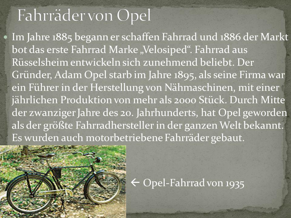 """Im Jahre 1885 begann er schaffen Fahrrad und 1886 der Markt bot das erste Fahrrad Marke """"Velosiped"""". Fahrrad aus Rüsselsheim entwickeln sich zunehmend"""