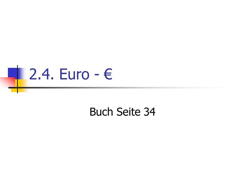2.4. Euro - € Buch Seite 34