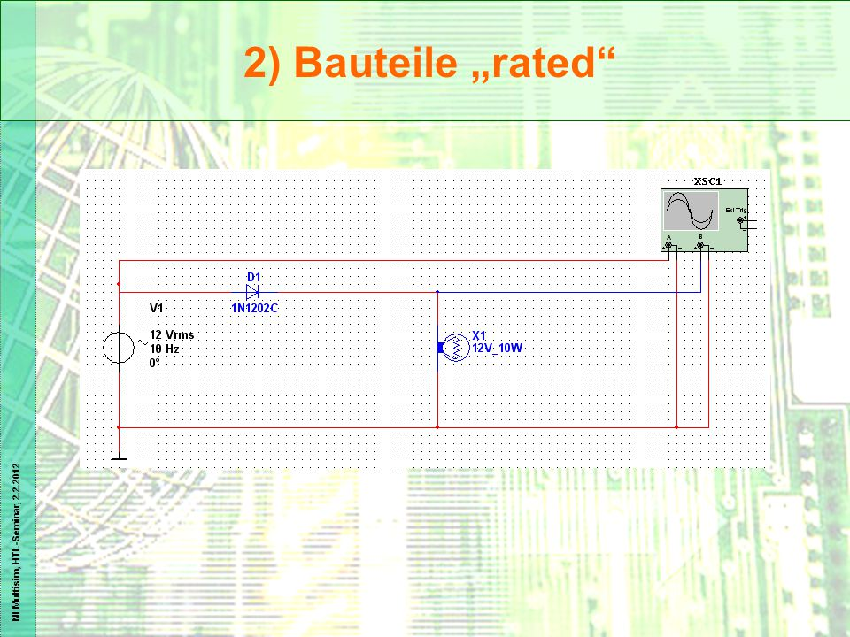 "NI Multisim, HTL-Seminar, 2.2.2012 2) Bauteile ""rated"""