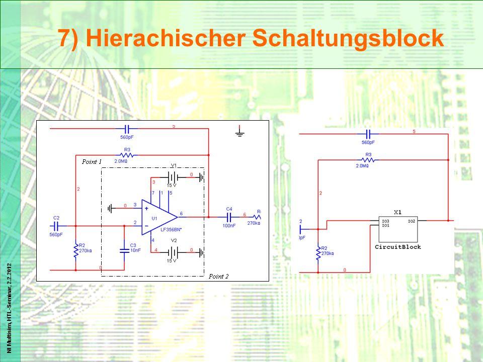 NI Multisim, HTL-Seminar, 2.2.2012 7) Hierachischer Schaltungsblock