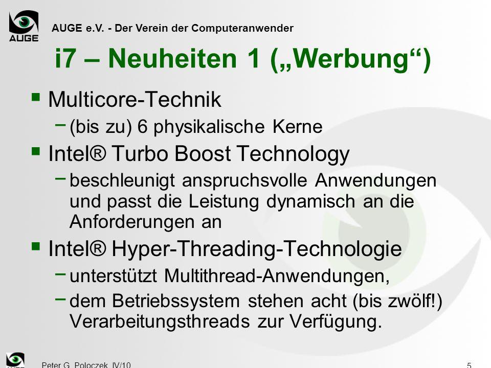 """AUGE e.V. - Der Verein der Computeranwender Peter G. Poloczek, IV/10 5 i7 – Neuheiten 1 (""""Werbung"""")  Multicore-Technik − (bis zu) 6 physikalische Ker"""