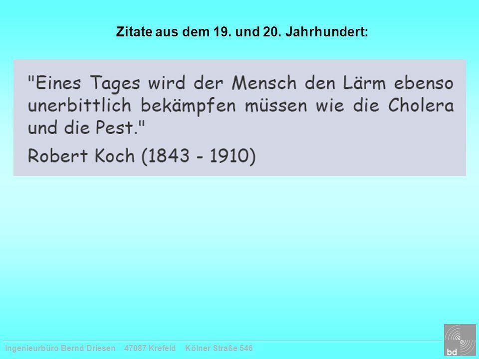Ingenieurbüro Bernd Driesen 47087 Krefeld Kölner Straße 546 Zitate aus dem 19. und 20. Jahrhundert: