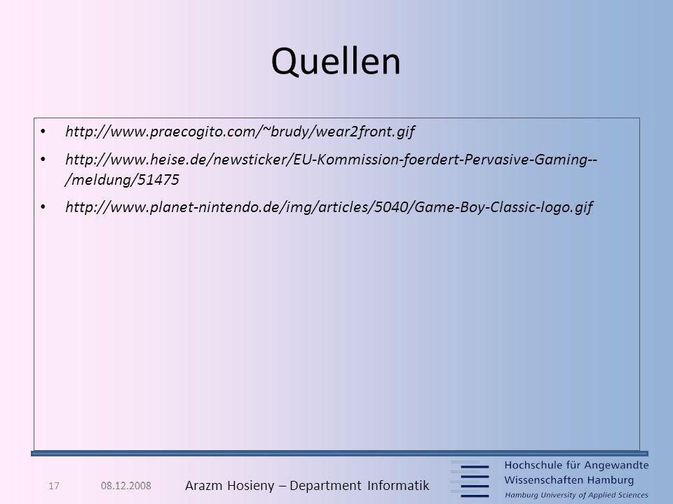17 Arazm Hosieny – Department Informatik Quellen http://www.praecogito.com/~brudy/wear2front.gif http://www.heise.de/newsticker/EU-Kommission-foerdert