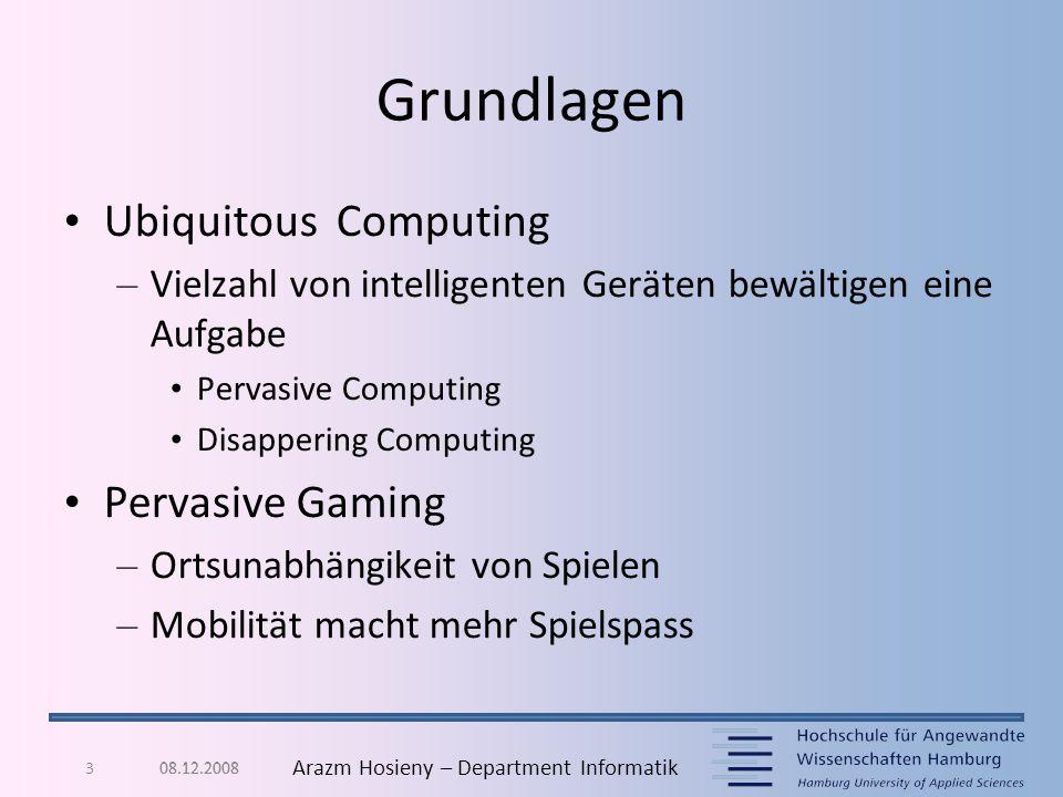 3 Arazm Hosieny – Department Informatik Grundlagen Ubiquitous Computing – Vielzahl von intelligenten Geräten bewältigen eine Aufgabe Pervasive Computi