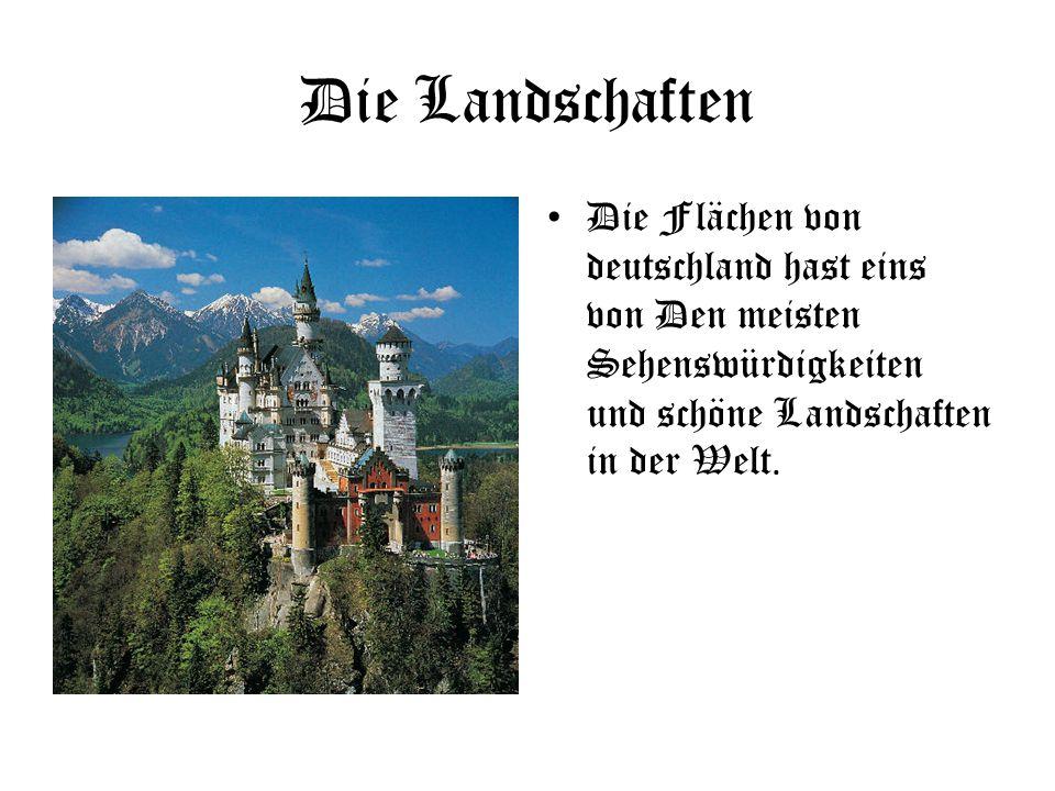 Die Landschaften Die Flächen von deutschland hast eins von Den meisten Sehenswürdigkeiten und schöne Landschaften in der Welt.
