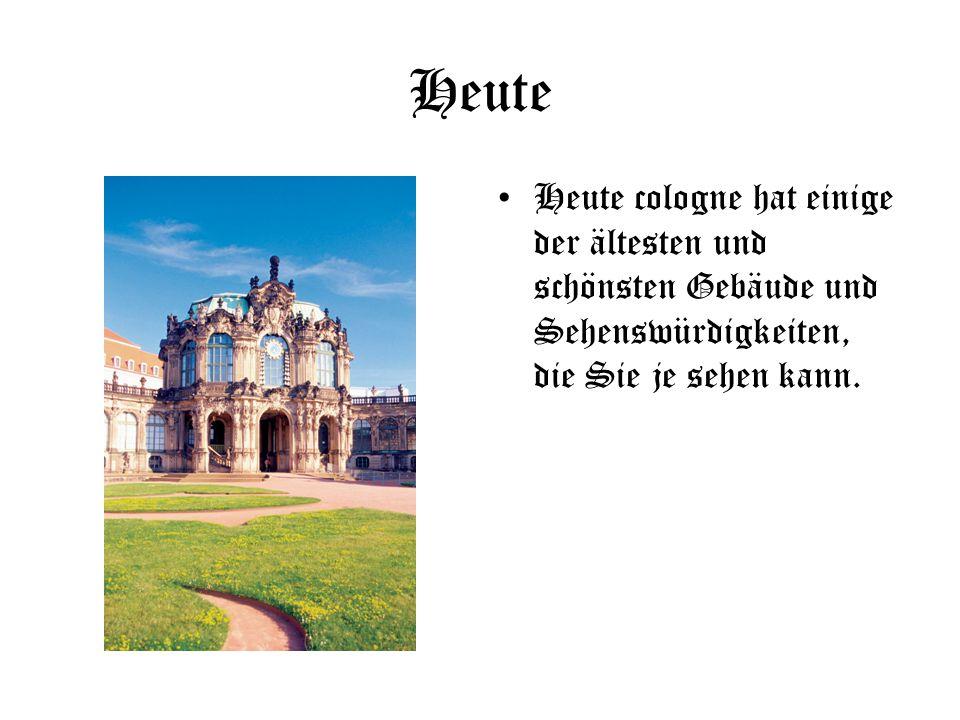 Heute Heute cologne hat einige der ältesten und schönsten Gebäude und Sehenswürdigkeiten, die Sie je sehen kann.