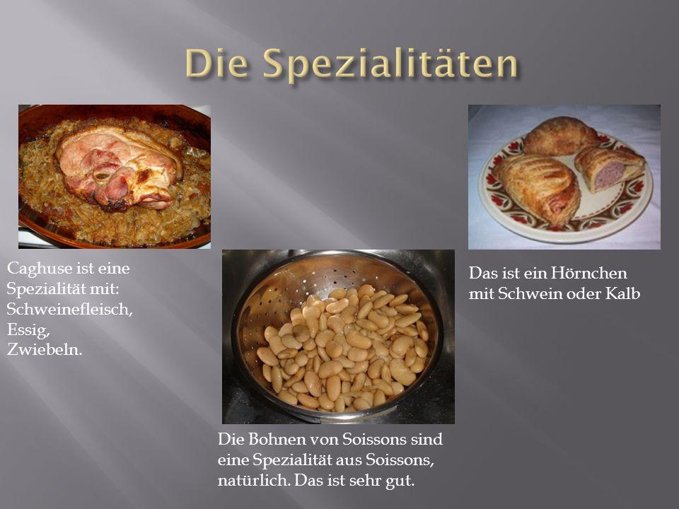 Caghuse ist eine Spezialität mit: Schweinefleisch, Essig, Zwiebeln.