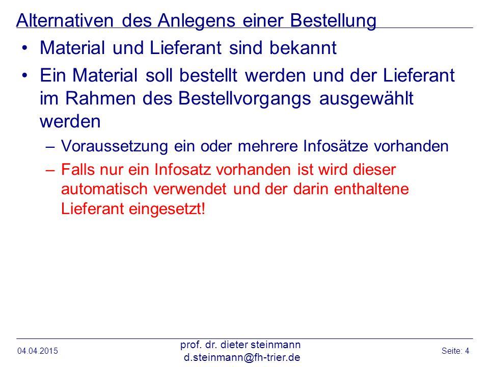 Bestellung anlegen Lieferant unbekannt 04.04.2015 prof.
