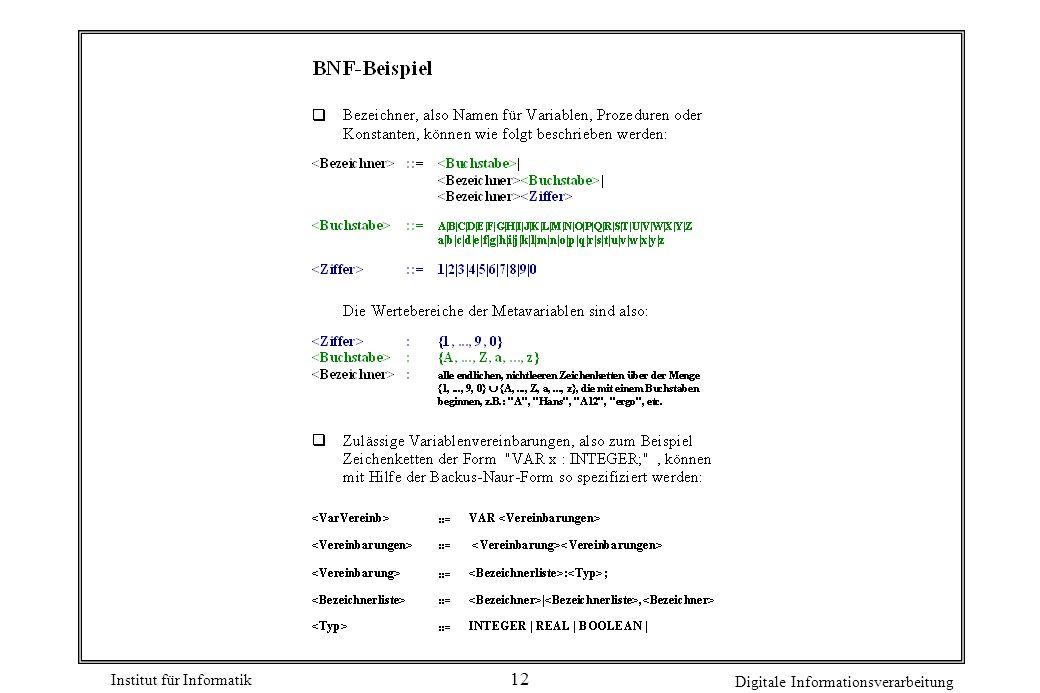 Institut für Informatik Digitale Informationsverarbeitung 12