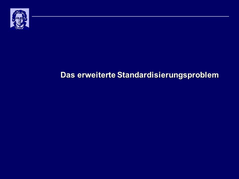 Das erweiterte Standardisierungsproblem
