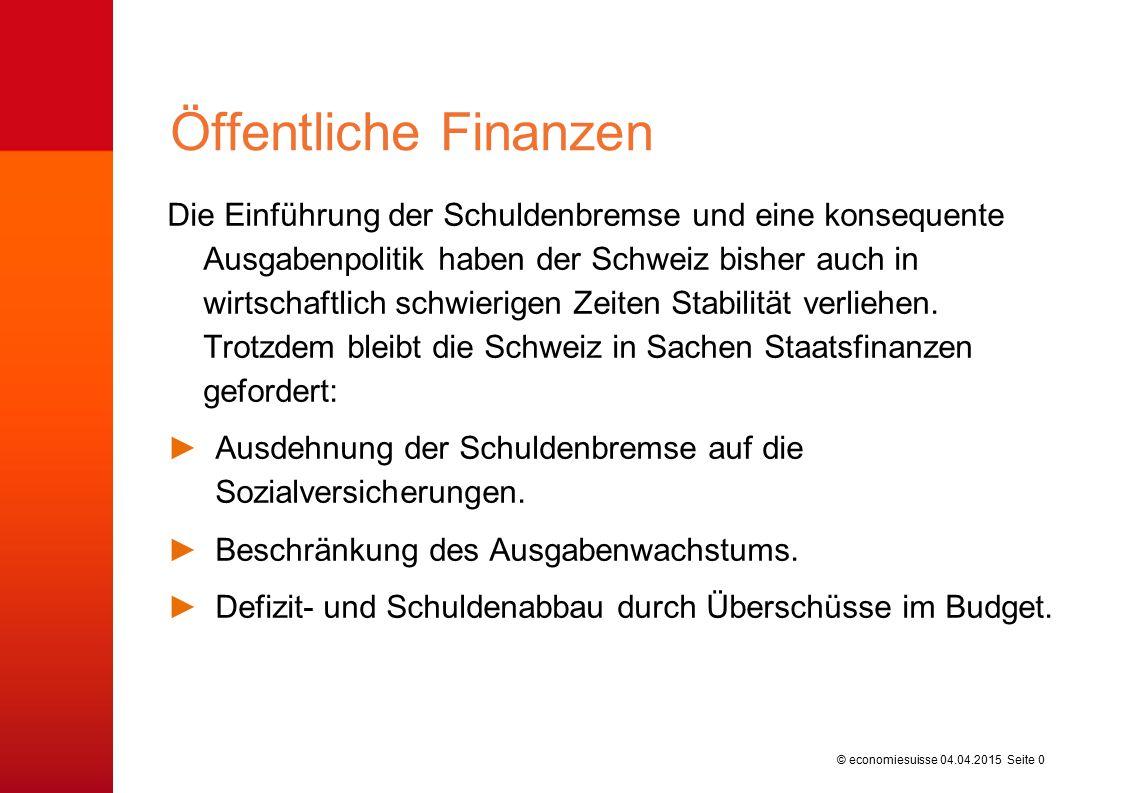 © economiesuisse Die Einführung der Schuldenbremse und eine konsequente Ausgabenpolitik haben der Schweiz bisher auch in wirtschaftlich schwierigen Ze