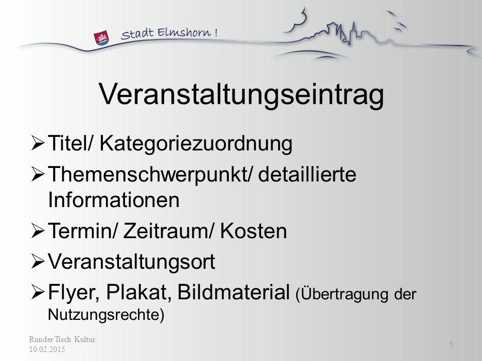 Veranstaltungskategorien  Ausstellungen  Basare & Kunstmärkte  Flohmärkte  Frauen  Gesundheit  Kinder und weitere Runder Tisch Kultur 10.02.2015 6