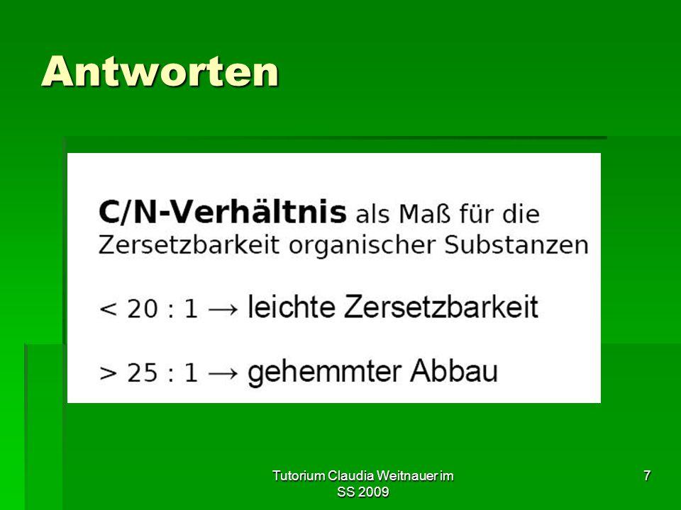 Tutorium Claudia Weitnauer im SS 2009 7 Antworten