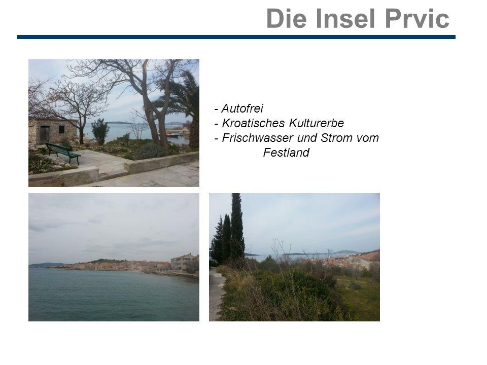 Die Insel Prvic - Autofrei - Kroatisches Kulturerbe - Frischwasser und Strom vom Festland