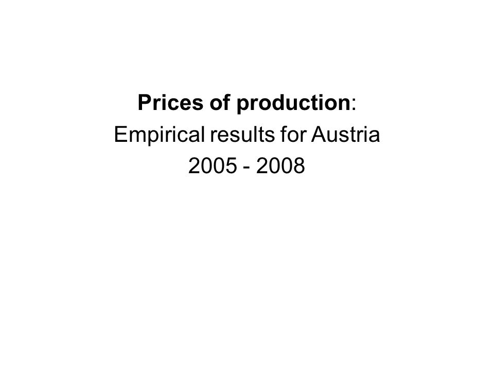 Prices of production: Empirical results for Austria