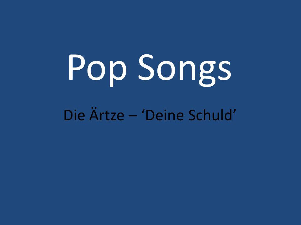 Pop Songs Die Ärtze – 'Deine Schuld'