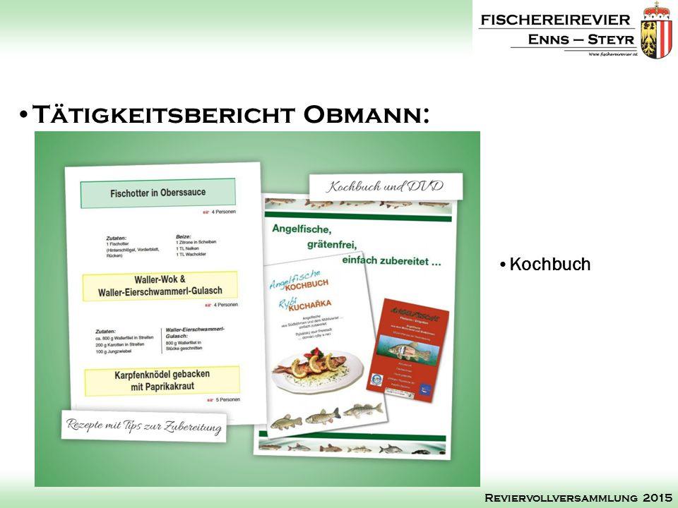 Kochbuch Tätigkeitsbericht Obmann: Reviervollversammlung 2015