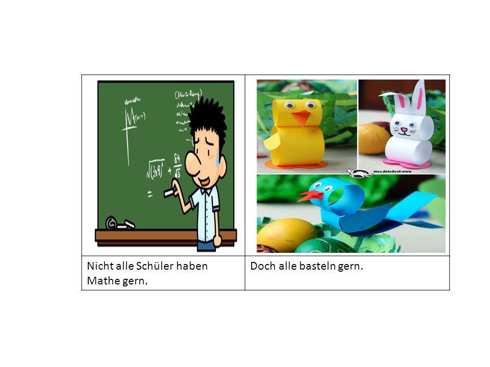 Nicht alle Schüler haben Mathe gern. Doch alle basteln gern.