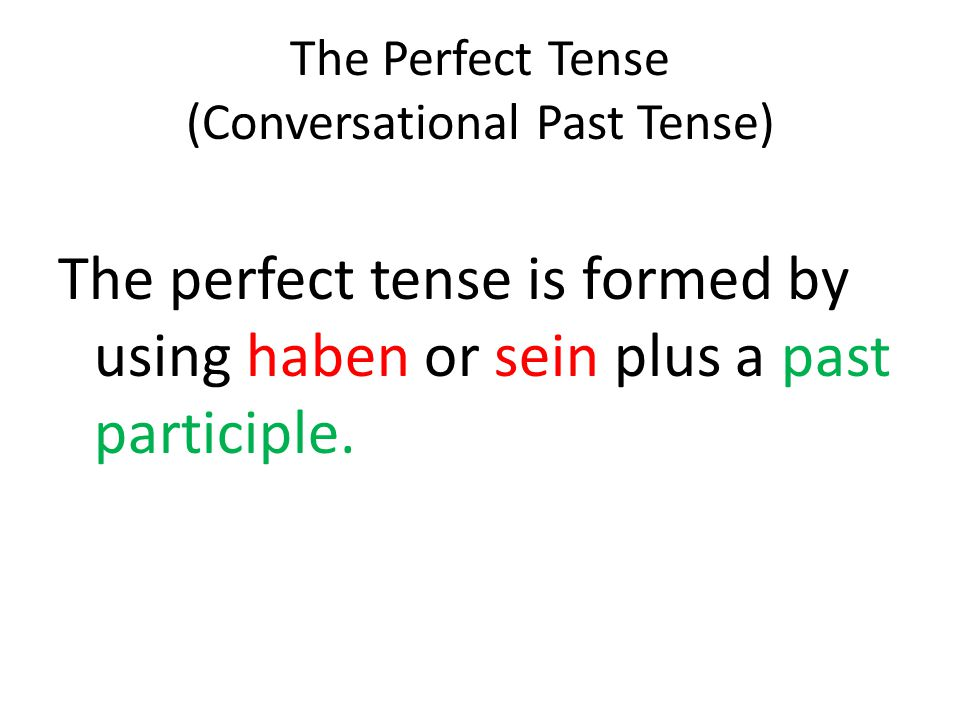 The haben or sein is used in the regular verb position and is conjugated.