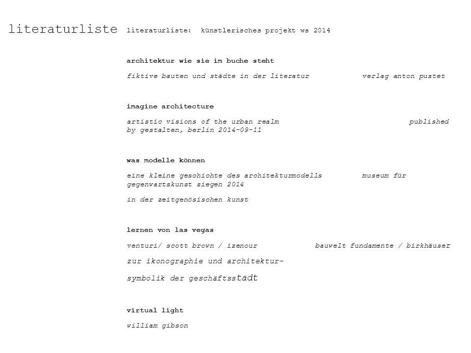 literaturliste literaturliste: künstlerisches projekt ws 2014 architektur wie sie im buche steht fiktive bauten und städte in der literaturverlag anto