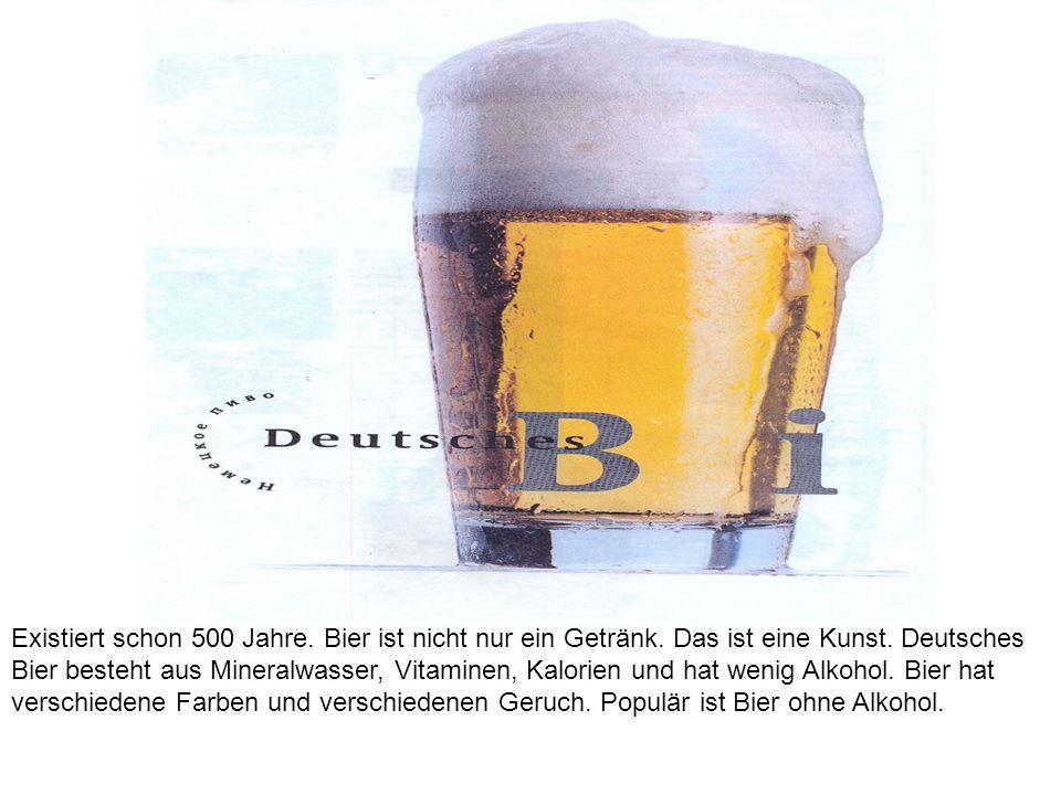 Existiert schon 500 Jahre. Bier ist nicht nur ein Getränk. Das ist eine Kunst. Deutsches Bier besteht aus Mineralwasser, Vitaminen, Kalorien und hat w