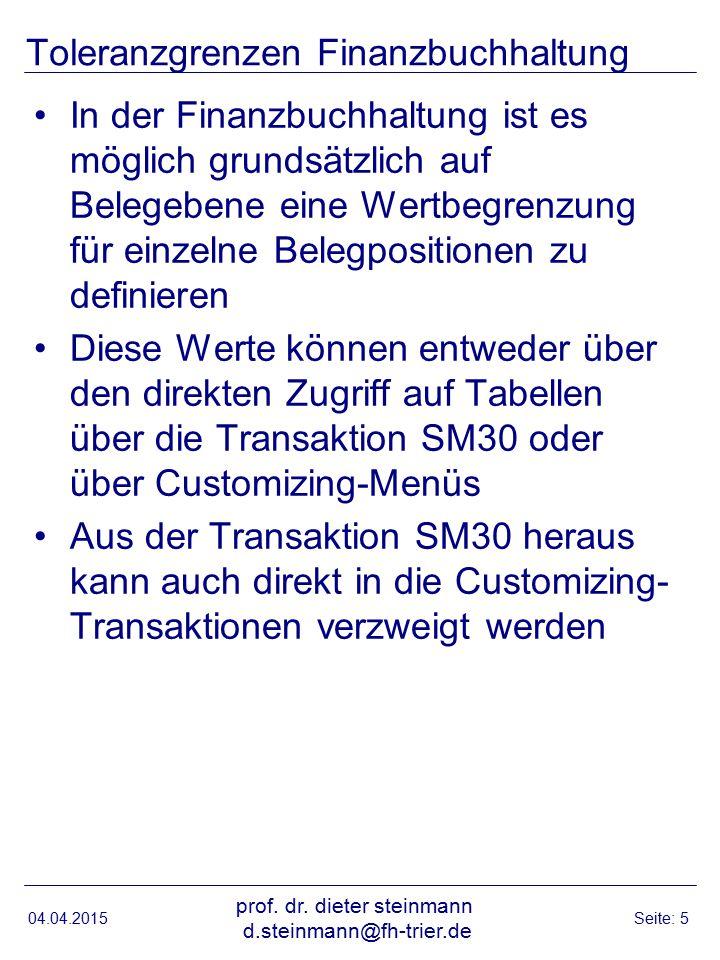 04.04.2015 prof. dr. dieter steinmann d.steinmann@fh-trier.de Seite: 26 Quelle: SAP R/3