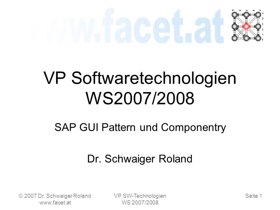 Seite 12 Realisierung FUGR © 2007 Dr. Schwaiger Roland www.facet.at VP SW-Technologien WS 2007/2008