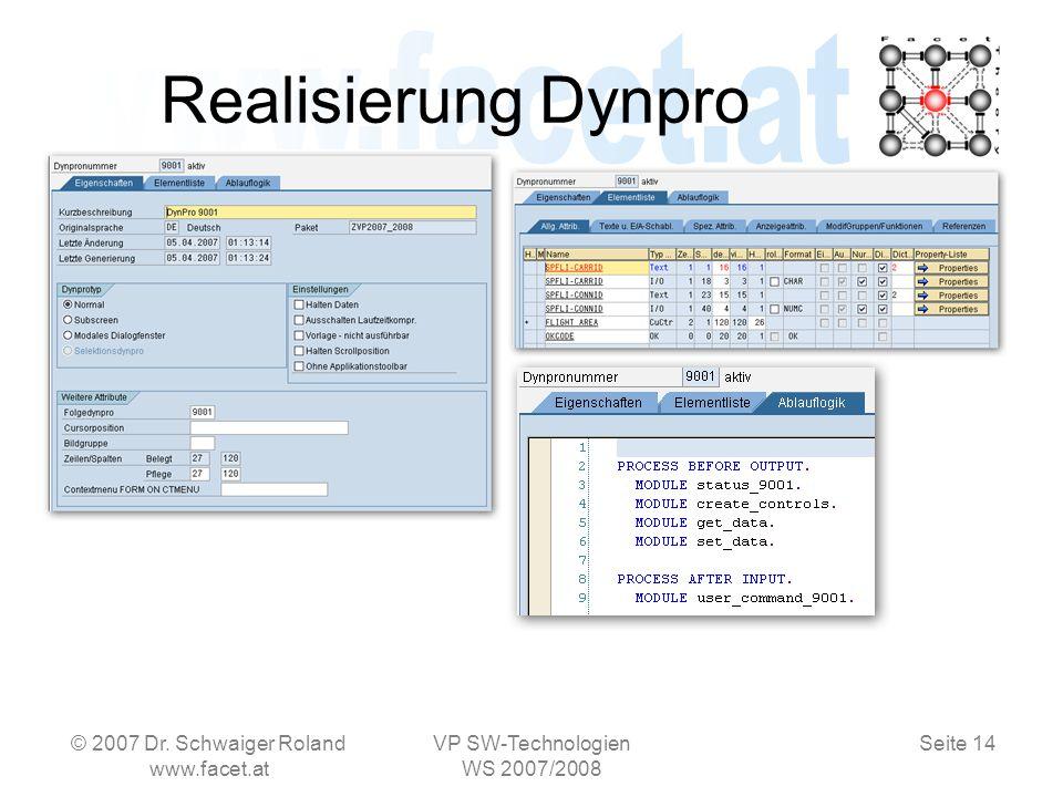 Seite 14 Realisierung Dynpro © 2007 Dr.