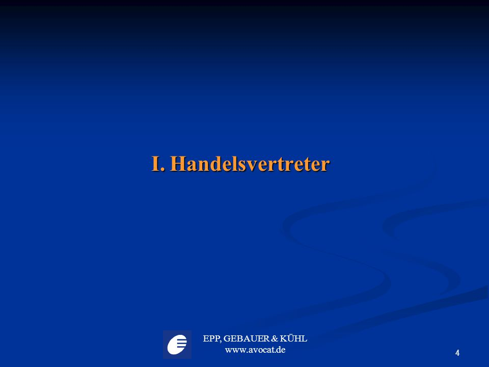 EPP, GEBAUER & KÜHL www.avocat.de 35 IV. Arbeitnehmer IV. Arbeitnehmer