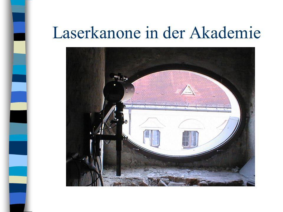 Laserkanone in der Akademie