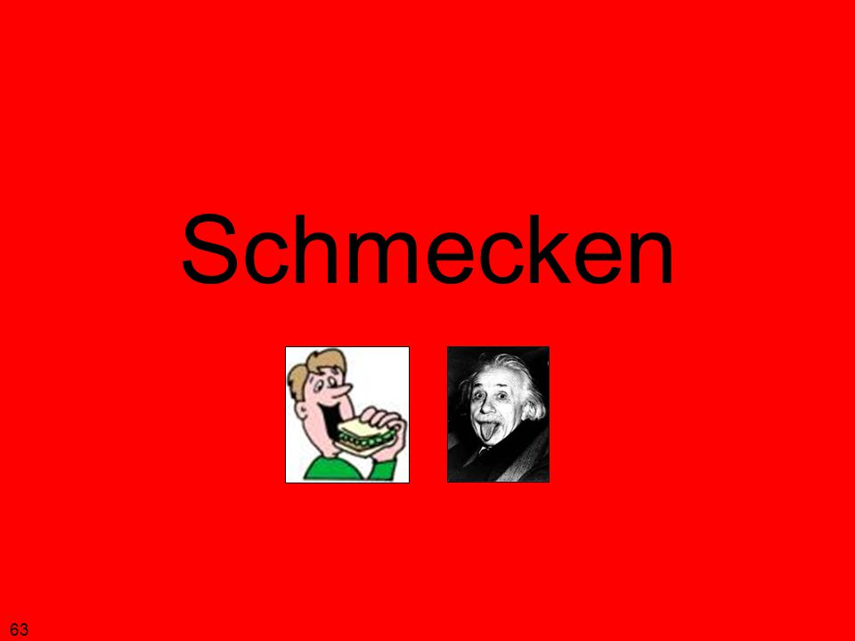 63 Schmecken