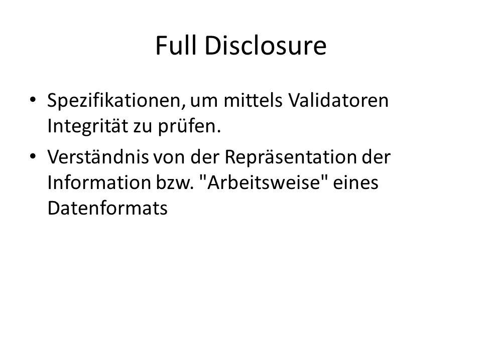 Full Disclosure Spezifikationen, um mittels Validatoren Integrität zu prüfen.