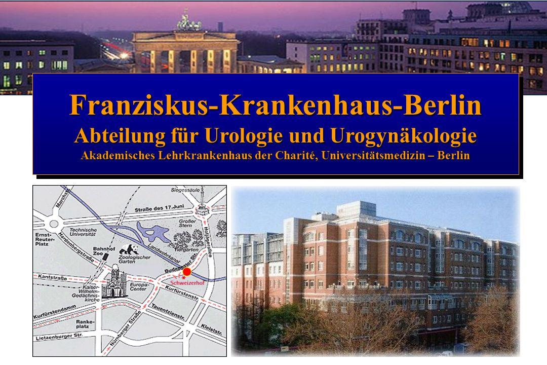 Franziskus-Krankenhaus-Berlin Abteilung für Urologie und Urogynäkologie Akademisches Lehrkrankenhaus der Charité, Universitätsmedizin – Berlin Franzis