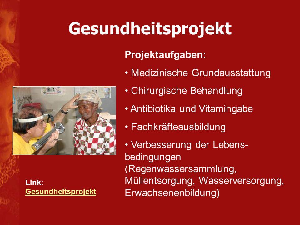 Projektaufgaben: Medizinische Grundausstattung Chirurgische Behandlung Antibiotika und Vitamingabe Fachkräfteausbildung Verbesserung der Lebens- bedin