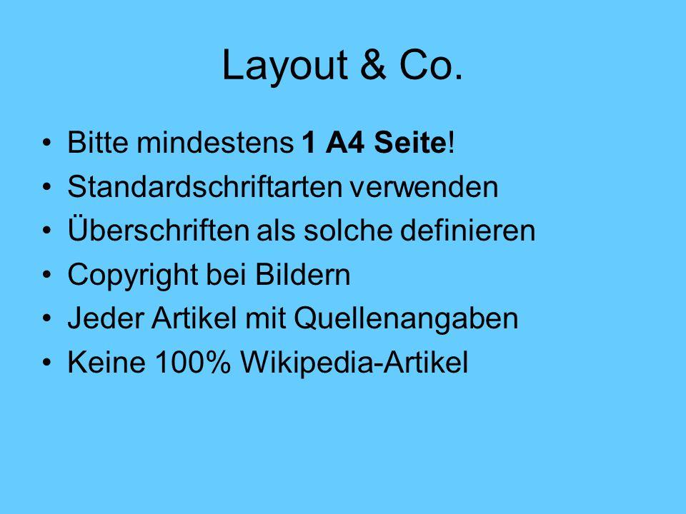 Layout & Co.Bitte mindestens 1 A4 Seite.