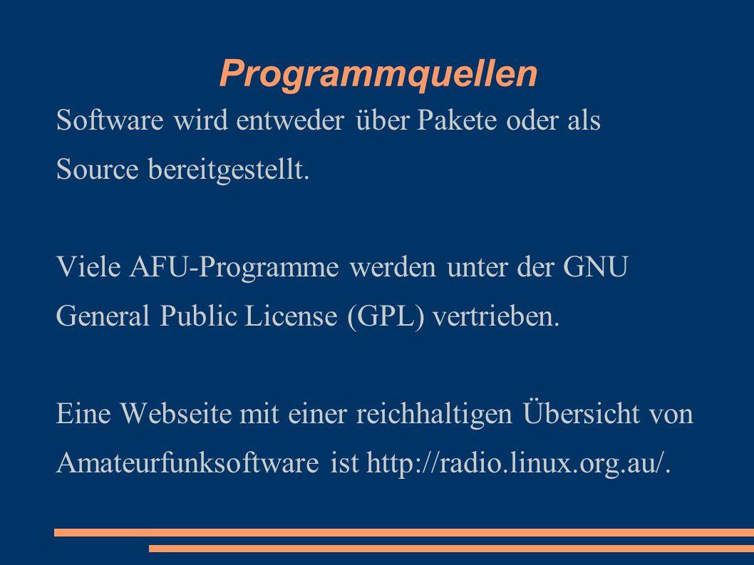 Programmquellen Software wird entweder über Pakete oder als Source bereitgestellt.