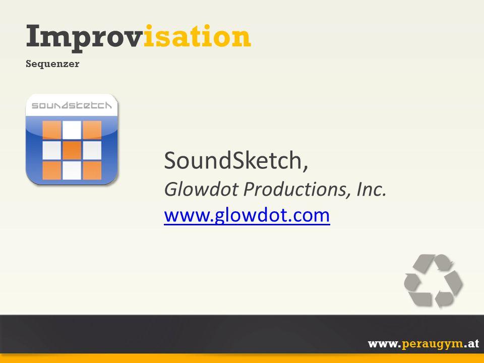 www.peraugym.at Improvisation Sequenzer SoundSketch, Glowdot Productions, Inc.