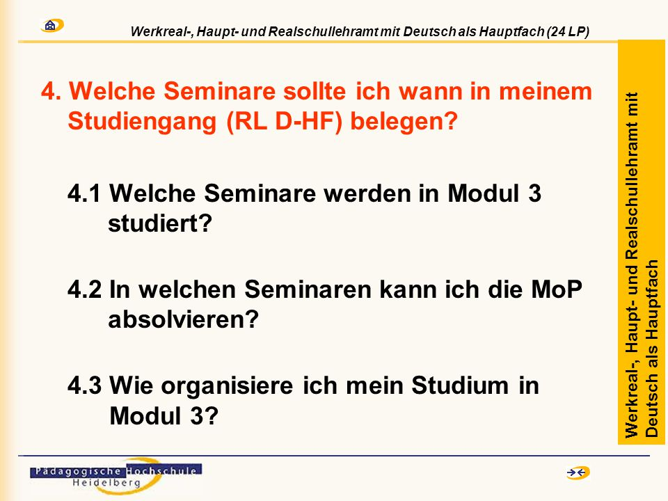 4. Welche Seminare sollte ich wann in meinem Studiengang (RL D-HF) belegen.